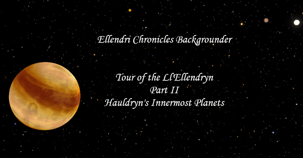 Ellendri Chronicles Backgrounder Part II