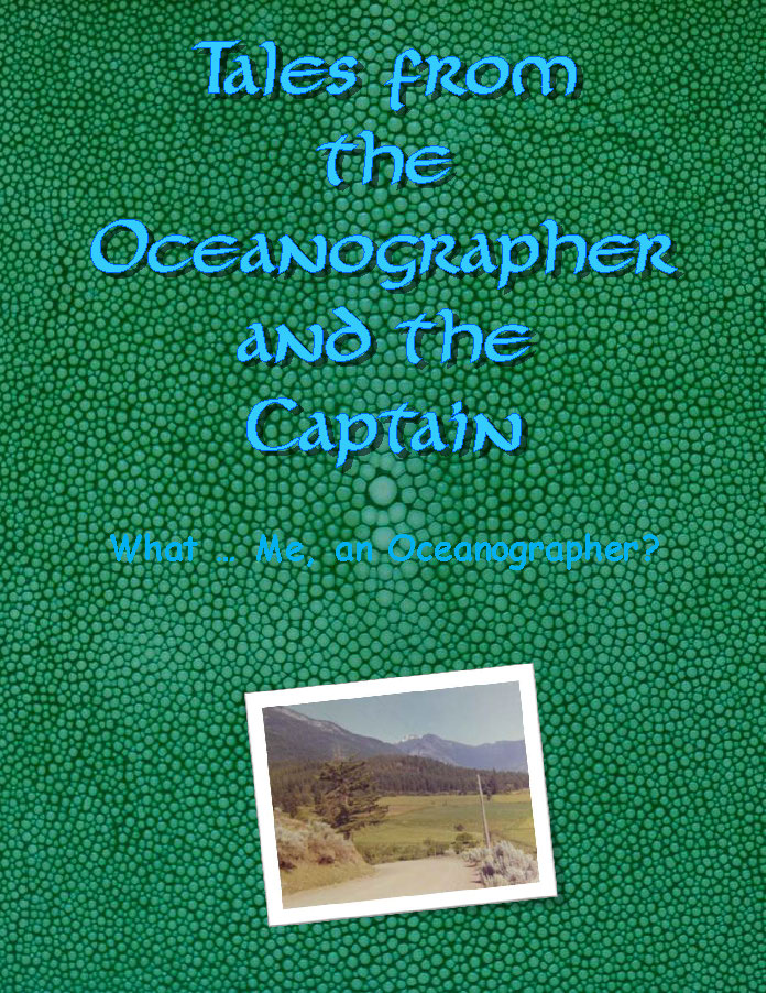 Book Cover: What … Me, an Oceanographer?