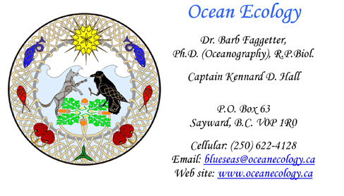 tel: (250) 622-2501; email: blueseas@oceanecology.ca